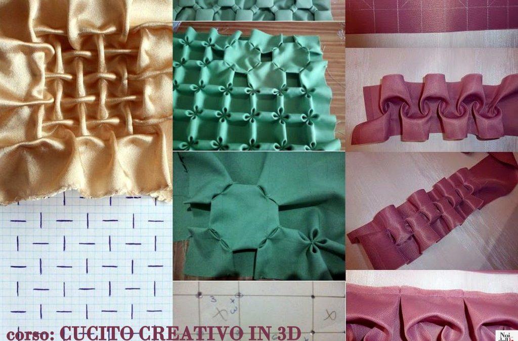 """""""Cucito creativo in 3D: l'arte di manipolare il tessuto"""""""